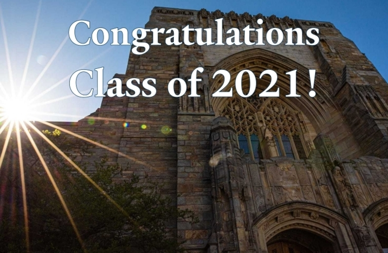 Image of Sterling Memorial Library with Congratulations Class of 2021!