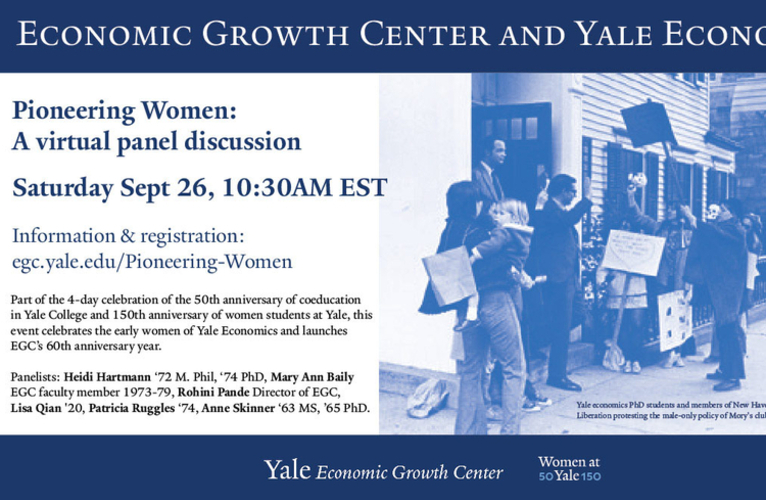 Pioneering Women: Economic Growth Center and Yale Economics event poster