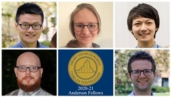 2020-21 Anderson Fellows: Zijian He, Disa Hynsjo, Masaki Miyashita, Vitor Possebom, and Trevor Williams