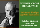 Edmund Phelps - Wilbur Cross Medal Talk poster